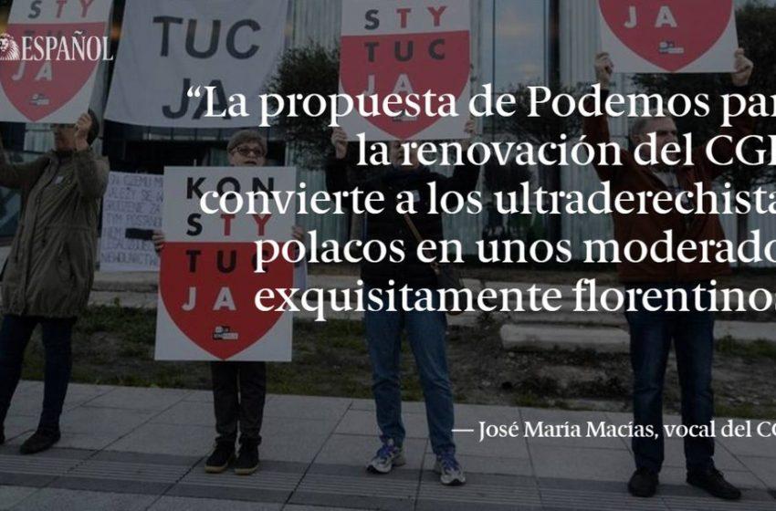 #LaTribuna | La 'vía polaca' de Podemos para la voladura del Poder Judicial en España, por José María Macías  …