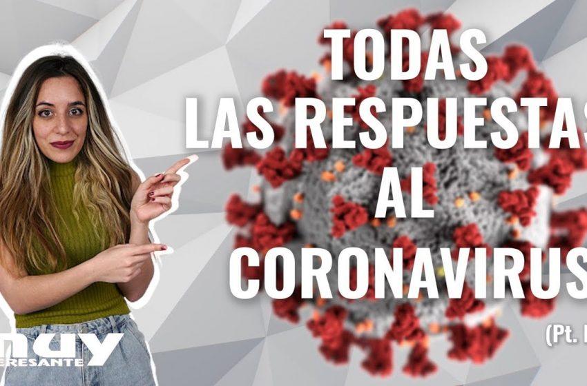 #MUYRESPONDE al Nuevo Coronavirus (pt. II) · Ciencia con Lau