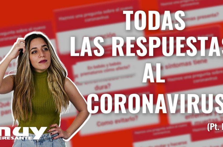 #MUYRESPONDE al Nuevo Coronavirus (pt. I) · Ciencia con Lau