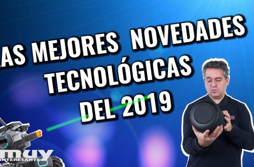 Las mejores novedades tecnológicas del 2019