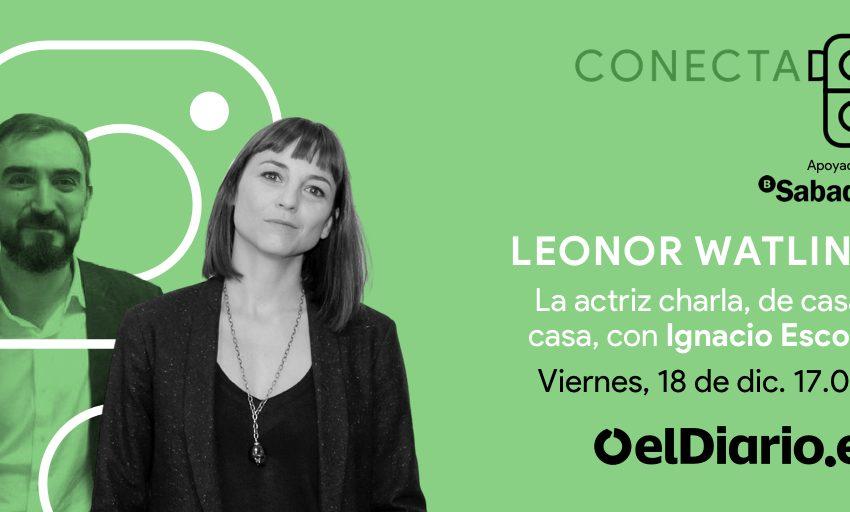 Mañana, viernes   17:00 horas  En  Facebook Live, y Twitter a través de Periscope  @LeonorWatling1 charla de casa a cas…