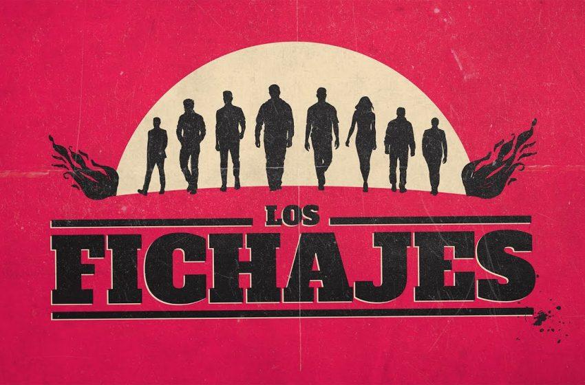 LOS NUEVOS FICHAJES
