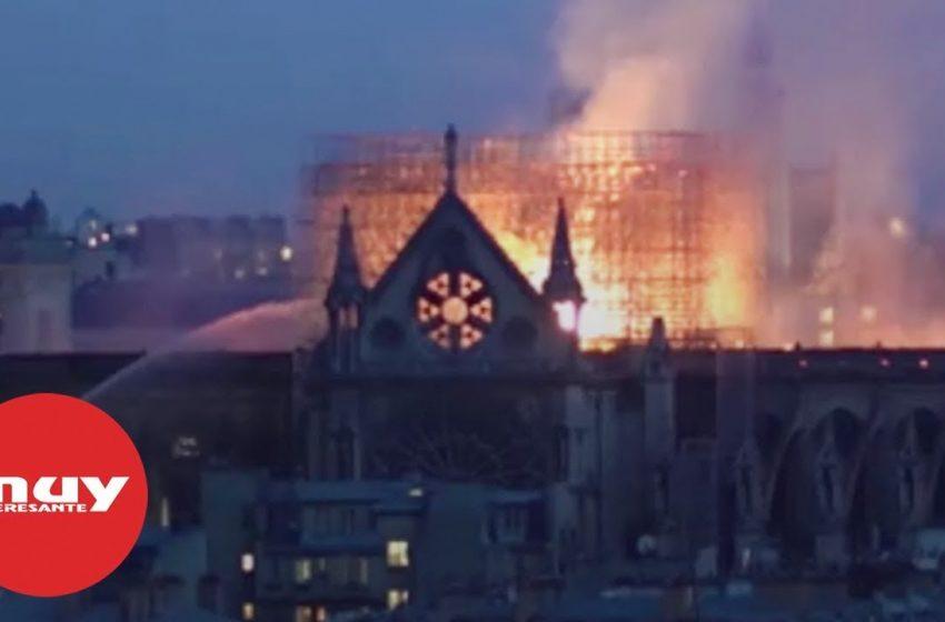 Así fue el terrible incendio en Notre-Dame