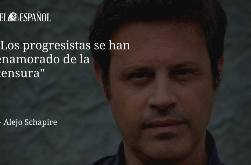 #Entrevista   Alejo Schapire, azote de la izquierda identitaria: «Los progresistas se han enamorado de la censura», por…