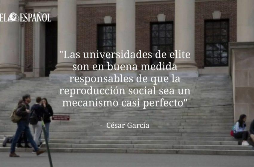 #Análisis   Universidades de elite americanas: ¿excelencia o desigualdad? Por César García  …