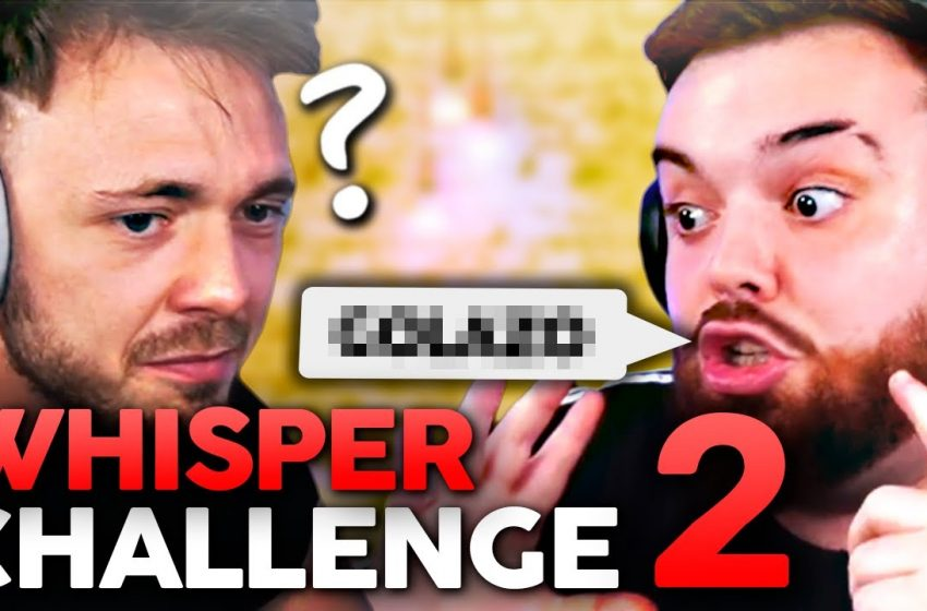 WHISPER CHALLENGE #2 (SEGUIMOS SIENDO LAMENTABLES)