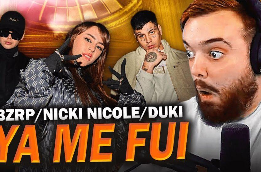 REACCIONANDO A ''YaMeFui'' – Bizarrap x Duki x Nicki Nicole
