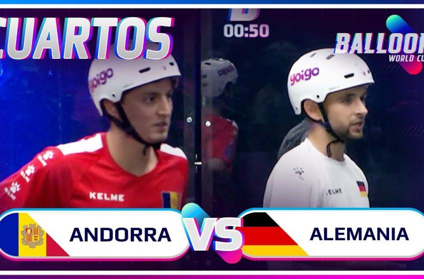 ANDORRA VS ALEMANIA | CUARTOS BALLOON WORLD CUP